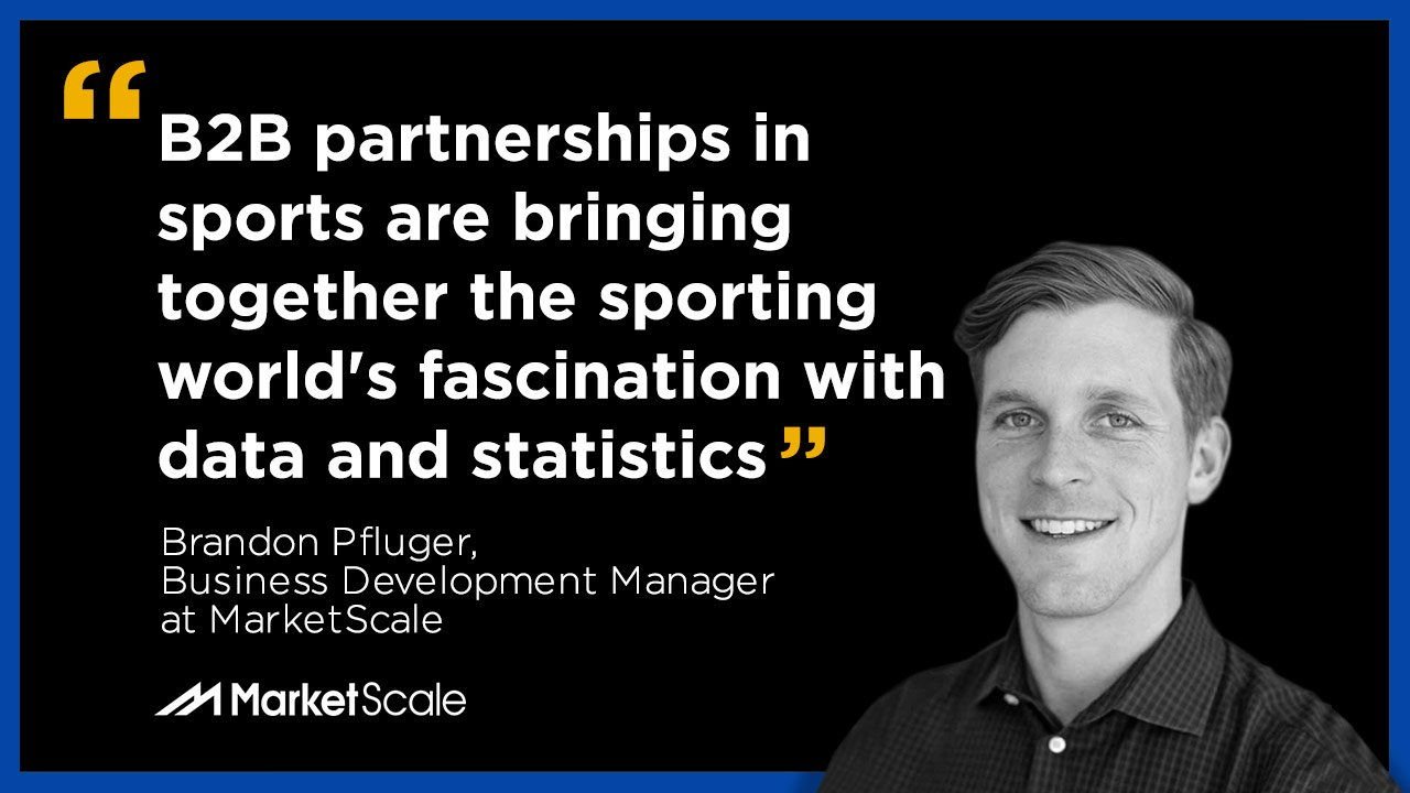 Partnerships, Not Sponsorships:  How B2B Companies Are Finding a Niche in the Sports World