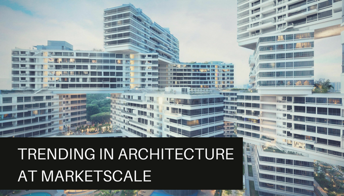Trending in Architecture at MarketScale
