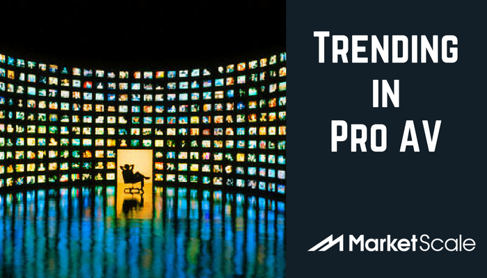 Trending in Pro A/V at MarketScale