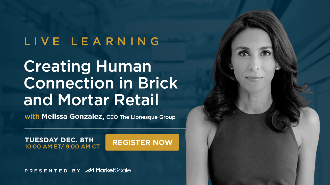Creating Human Connection in Brick and Mortar Retail