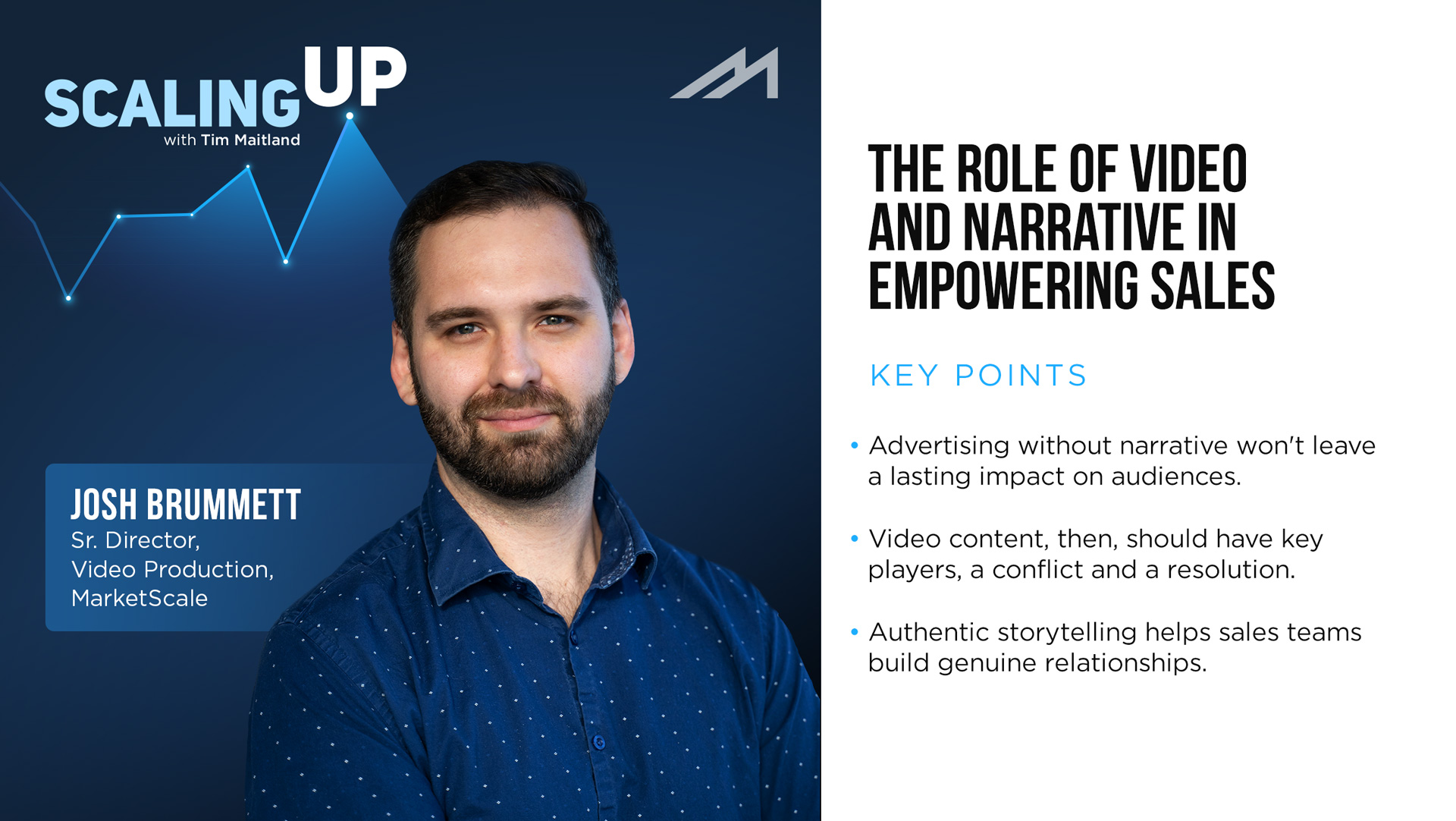 The Role of Video and Narrative in Empowering Sales